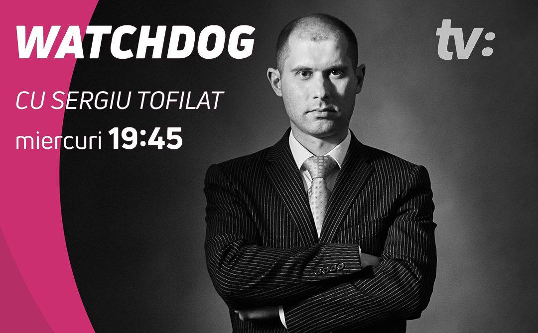 WatchDog cu Sergiu Tofilat /21.03.2018/